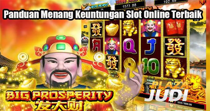 Panduan Menang Keuntungan Slot Online Terbaik
